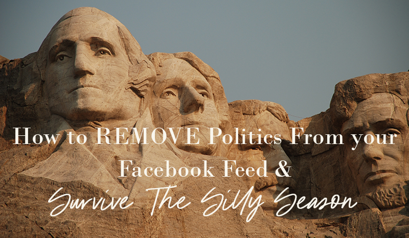 HOW-TO-REMOVE-POLITICS-FROM-YOUR-FACEBOOK-FEED